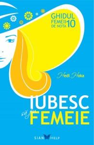 Cartea Iubesc sa fiu femeie Hedi Hoka